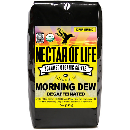 10 oz Morning Dew Water Decaf. GND